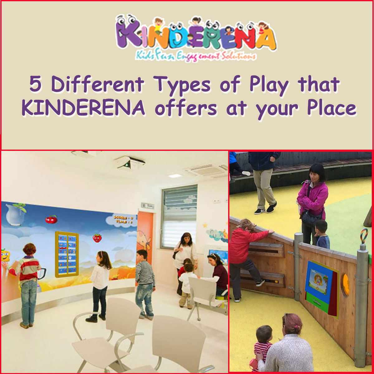 5 Different Types of Play that KINDERENA offers at your Place