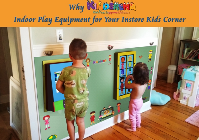 Why KINDERENA Indoor Play Equipment for Your Instore Kids Corner