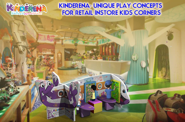 Kinderena- Unique Play Concepts for Retail Instore Kids Corners