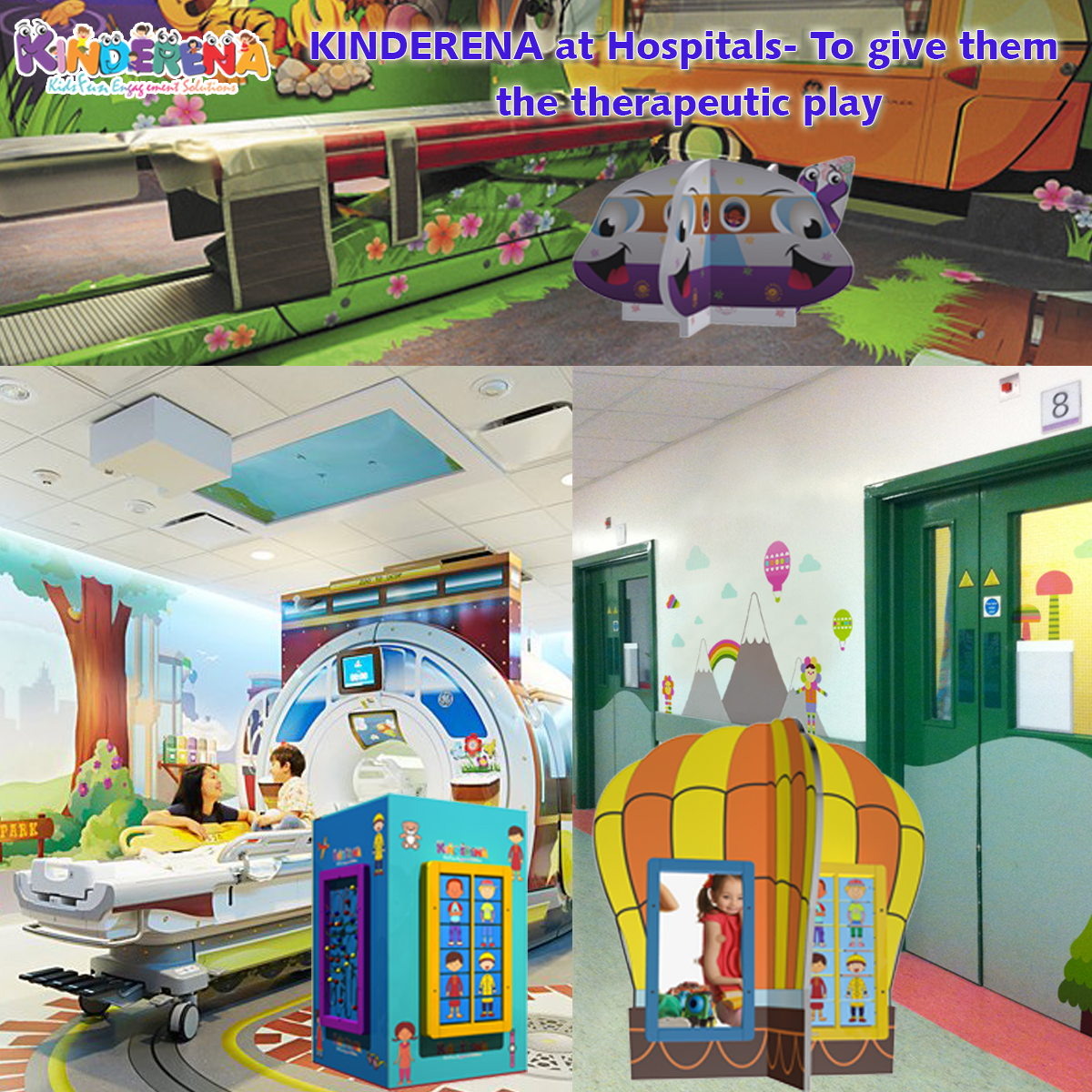 KINDERENA at Hospitals- To give them the therapeutic play.