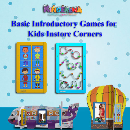 Basic Introductory Games for Kids Instore Corners
